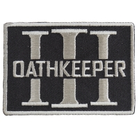 Oathkeeper Three  Percenter Gray Patch | Embroidered Patches