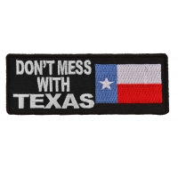 Don't Mess With Texas Patch With Flag | Embroidered Patches