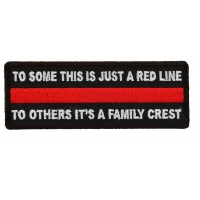 To Some This is Just a Red Line To Others It's a Family Crest Patch