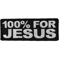 100 Percent For Jesus Patch