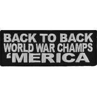 Back To Back World Champs Merica Patch | US Military Veteran Patches