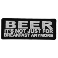 Beer It's Not Just for Breakfast Anymore Patch
