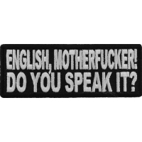 English Motherfucker You Speak It Patch