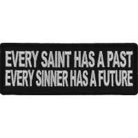 Every Saint Has A Past Every Sinner Has A Future Patch