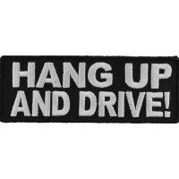 Hang Up And Drive Black White Patch | Embroidered Patches