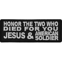 Honor The Two Who Died For You Patch | US Military Veteran Patches