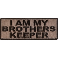 I Am My Brothers Keeper Patch In Black Over Gray | US Military Veteran Patches