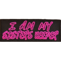 I Am My Sisters Keeper Patch | Embroidered Patches