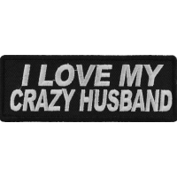 I Love My Crazy Husband Patch | Embroidered Patches