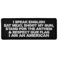 I Speak English Eat Meat Shoot my Gun Patch