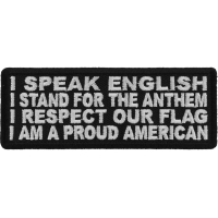 I Speak English, Stand for the Anthem, Respect our Flag, Proud American Patch