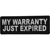 My Warranty Just Expired Patch