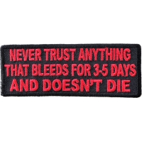 Never Trust Anything That Bleeds 5 Days Patch