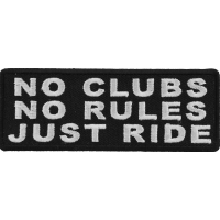 No Clubs No Rules Just Ride Patch | Embroidered Patches