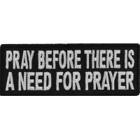 Pray Before Prayer Is Needed Patch