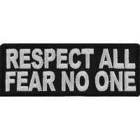 Respect All Fear No One Patch | Embroidered Patches
