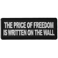 The Price of Freedom is Written on The Wall Patch