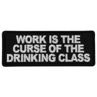 Work is the Curse of The Drinking Class Patch
