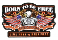 Born To Be Free Eagle Patch   Embroidered Biker Patches