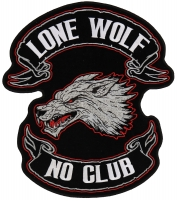 Lone Wolf No Club Original Back Patch   Embroidered Biker Patches