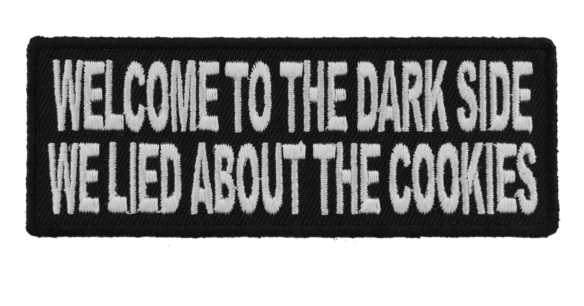 Welcome To The Dark Side We Lied About The Cookies Patch