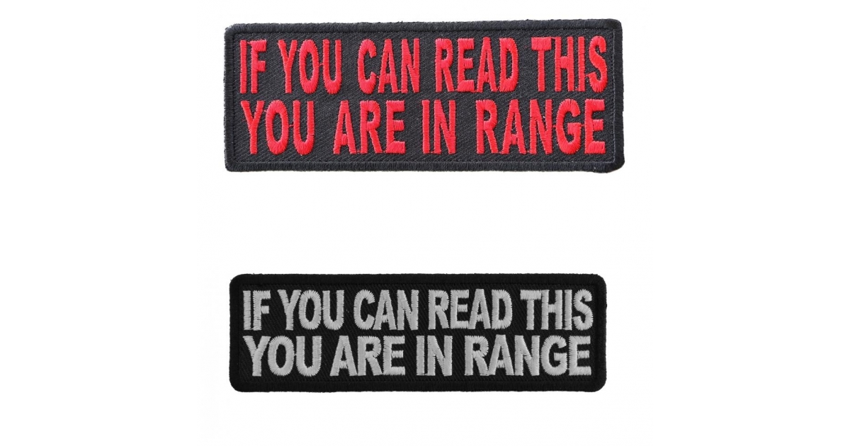 If You Can Read This You Are In Range Fun Biker Patches Biker Patches Thecheapplace