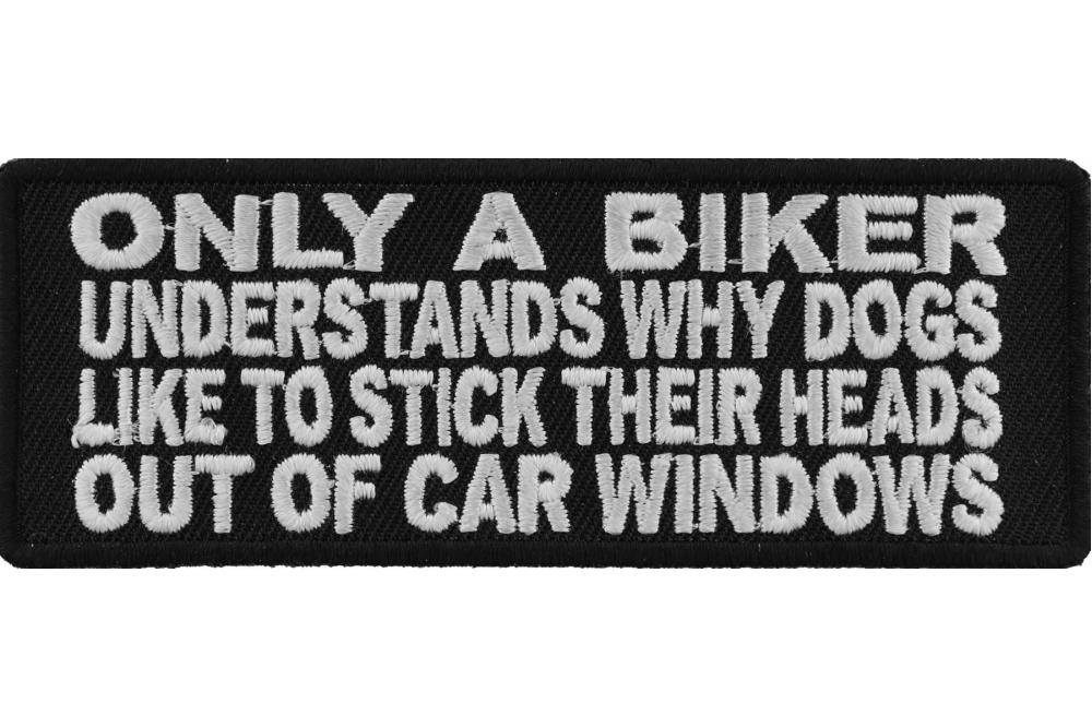 Embroidered Only Bikers Understand Dogs Sew or Iron on Patch