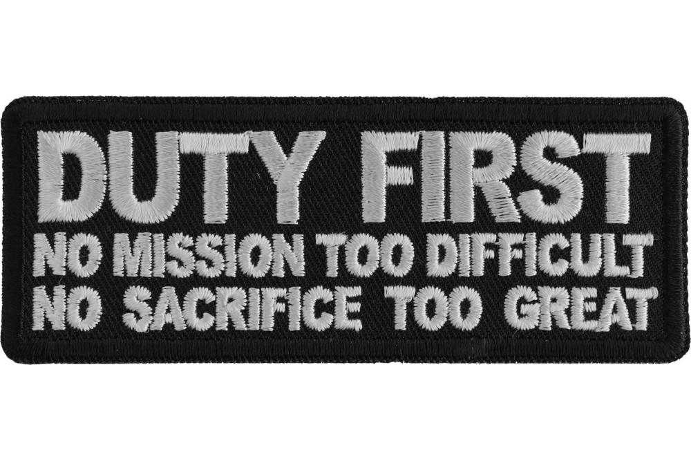Duty First No Mission too difficult no Sacrifice too Great Patch ... e2547ba90